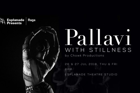 Pallavi with Stillness by Chowk Productions