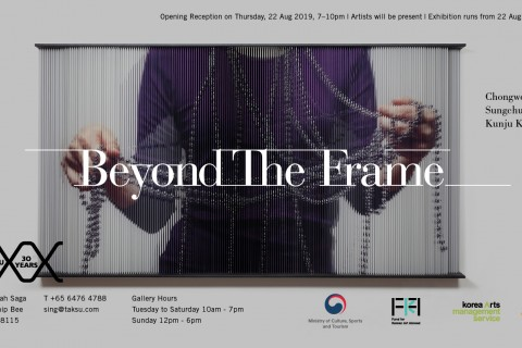 Beyond The Frame Exhibition @TAKSU