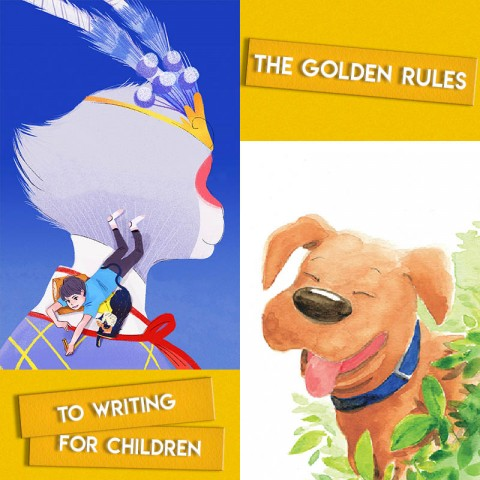 The Golden Rules to Writing for Children