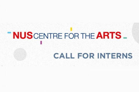 NUS Centre For the Arts - Call for Interns