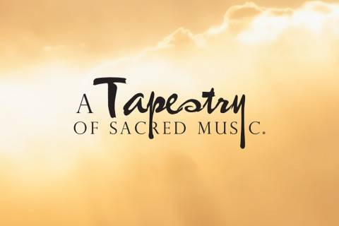 A Tapestry of Sacred Music 2019