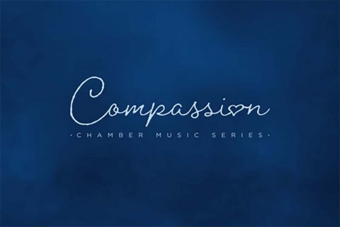 Compassion: Chamber Music Series