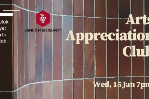 Arts Appreciation Club: Wine & Philosophy