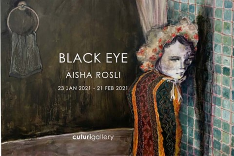Aisha Rosli: Black Eye Solo Exhibition