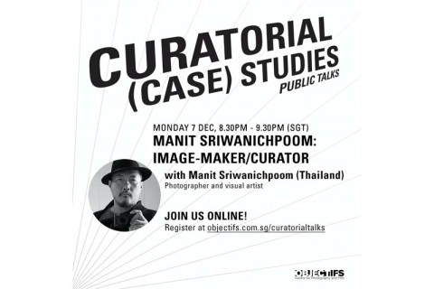 Manit Sriwanichpoom: Image-Maker/Curator: Lecture by Manit Sriwanichpoom