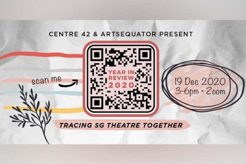 Year In Review 2020: Tracing SG Theatre Together