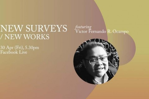 New Surveys/New Works ft. Victor Fernando R Ocampo
