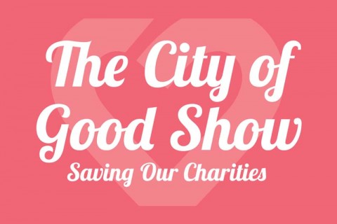 The City of Good Show, Saving Our Charities!