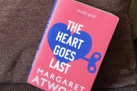 [Book Review] The Heart Goes Last by Margaret Atwood